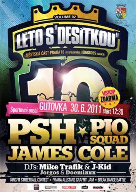 Léto s Desítkou odstartují PSH, James Cole a Pio Squad